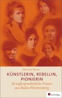 Cover Künstlerin, Rebellin, Pionierin Adrienne Braun